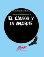 El Condor y La Muerte
