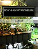 The Ibcs of Aquaponics Workshop Manual