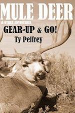 Mule Deer & Other Adventures Bw
