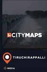 City Maps Tiruchirappalli India