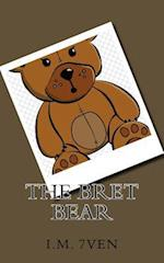 The Bret Bear