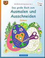 Brockhausen Bastelbuch Bd. 2 - Das Groe Buch Zum Ausmalen Und Ausschneiden