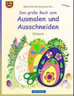 Brockhausen Bastelbuch Bd. 1 - Das Groe Buch Zum Ausmalen Und Ausschneiden