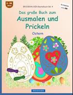 Brockhausen Bastelbuch Bd. 4 - Das Groe Buch Zum Ausmalen Und Prickeln