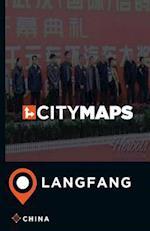 City Maps Langfang China