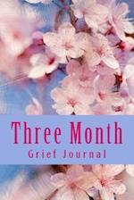Three Month Grief Journal