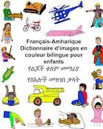 Francais-Amharique Dictionnaire D'Images En Couleur Bilingue Pour Enfants