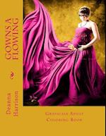 Gowns a Flowing