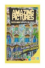 Amazing Pictures and Facts about Barcelona