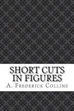Short Cuts in Figures