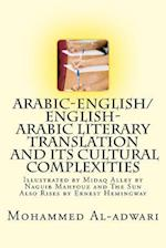 Arabic-English/English-Arabic Literary Translation and Its Cultural Complexities