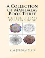 A Collection of Mandalas Book Three