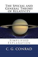 The Special and General Theory of Relativity