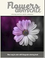 Flowers Grayscale Coloring Book for Adults Relaxation