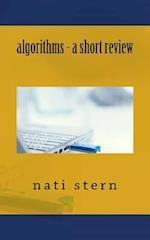 Algorithms - A Short Review