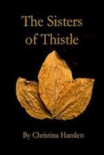 The Sisters of Thistle
