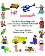 Deutsch-Norwegisch Zweisprachiges Bilderworterbuch Der Farben Fur Kinder Tospraklig, Farget Bildeordbok for Barn