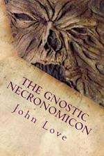The Gnostic Necronomicon