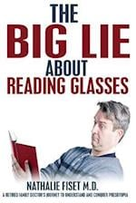 The Big Lie about Reading Glasses