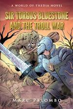 Sir Torgus BlueStone and the Troll War af Marc Palombo