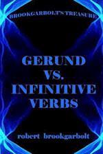 Gerund vs. Infinitive Verbs