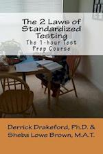 The 2 Laws of Standardized Testing