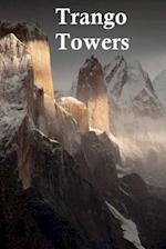 Trango Towers.