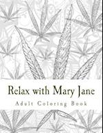Relax with Mary Jane