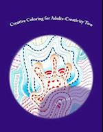 Creative Coloring for Adults-Creativity Two