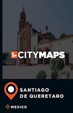 City Maps Santiago de Queretaro Mexico