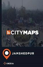 City Maps Jamshedpur India