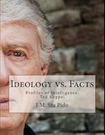 Ideology vs. Facts