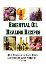Essential Oil Healing Recipes