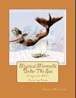Mystical Mermaids Under the Sea