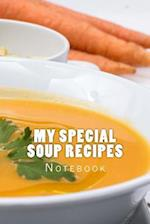 My Special Soup Recipes