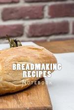 Breadmaking Recipes