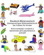 Deutsch-Belarussisch Zweisprachiges Bilderworterbuch Der Farben Fur Kinder