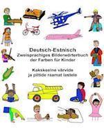 Deutsch-Estnisch Zweisprachiges Bilderworterbuch Der Farben Fur Kinder