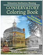 Conservatory Coloring Book for Adults Relaxation Meditation Blessing