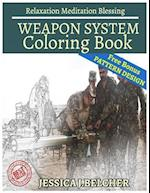 Weapon System Coloring Book Relaxation Meditation Blessing