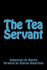 The Tea Servant