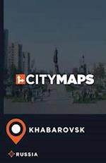 City Maps Khabarovsk Russia