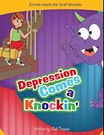 Depression Comes a Knockin'