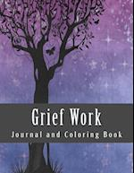 Grief Work Journal and Coloring Book