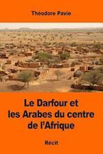 Le Darfour Et Les Arabes Du Centre de L'Afrique