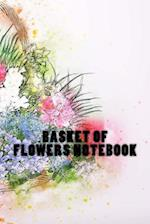 Basket of Flowers Notebook
