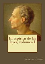 El Espiritu de Las Leyes, Volumen I