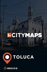 City Maps Toluca Mexico