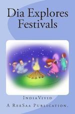 Dia Explores Festivals af Indiavivid