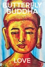 Butterfly Buddha Love